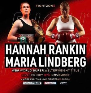 Hannah Rankin and Maria Lindberg will fight for the vacant WBA female 154 lbs. title.